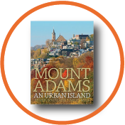 Mt. Adams: An Urban Island