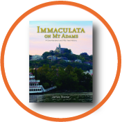 Immaculata on Mount Adams – A 150 Year History